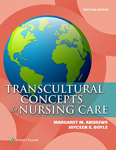 Transcultural Concepts in Nursing Care: Andrews PhD RN
