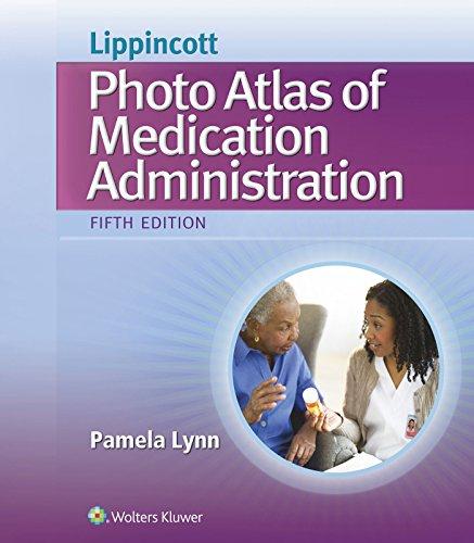 9781451194319: Lippincott's Photo Atlas of Medication Administration