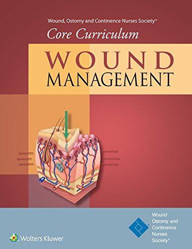 9781451194401: Wound, Ostomy and Continence Nurses Society® Core Curriculum: Wound Management