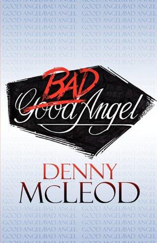 Good Angel / Bad Angel: McLeod, Denny