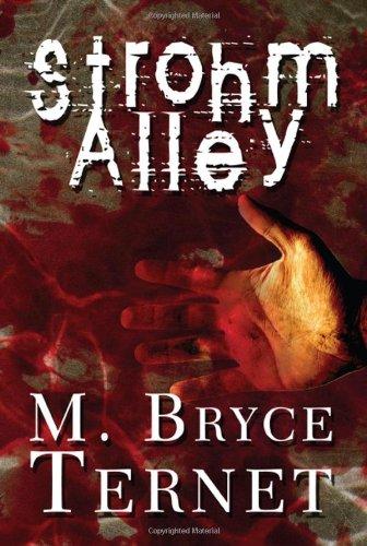Strohm Alley: Ternet, M. Bryce