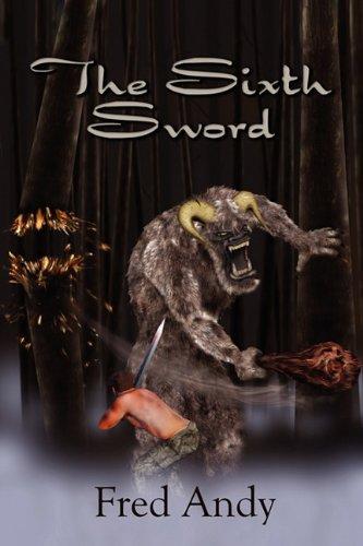 9781451213911: The Sixth Sword
