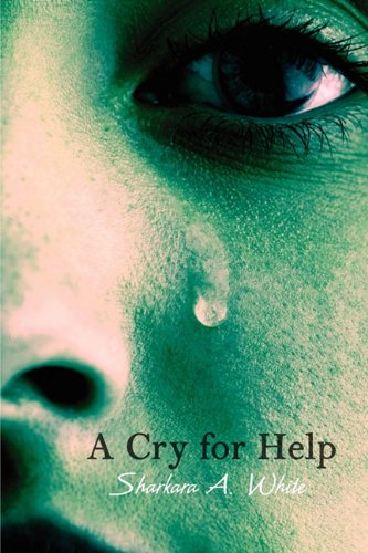 9781451214253: A Cry for Help