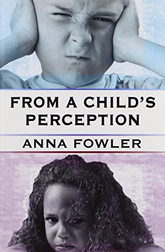 From a Child's Perception: Anna Fowler
