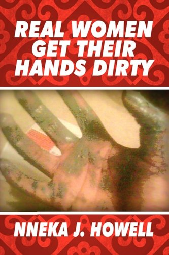 9781451218763: Real Women Get Their Hands Dirty