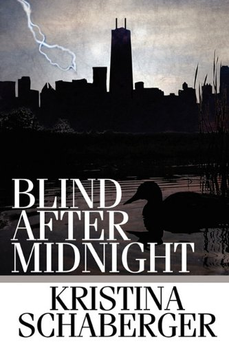 Blind After Midnight: Kristina Schaberger