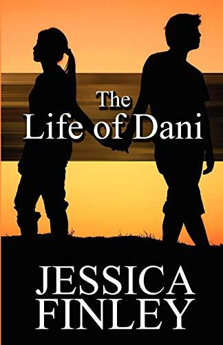 The Life of Dani: Jessica Finley