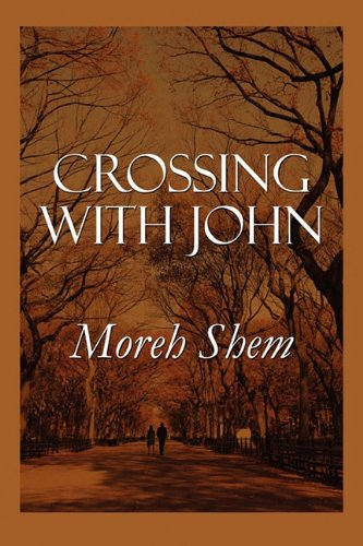 9781451224962: Crossing with John