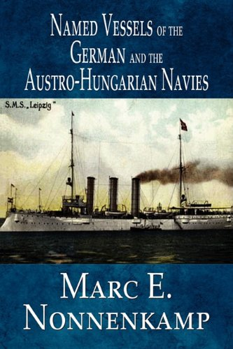 9781451225457: Named Vessels of the German and the Austro-Hungarian Navies