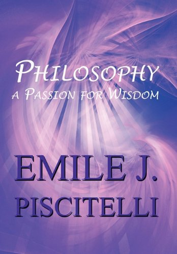 9781451233346: Philosophy: A Passion for Wisdom