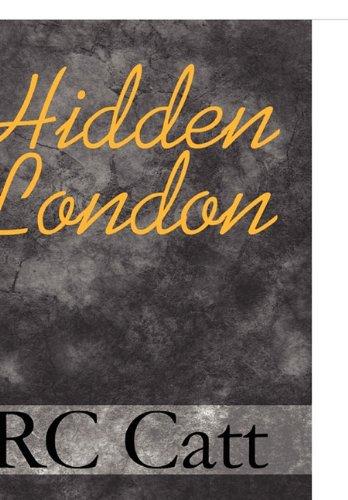 Hidden London: RC Catt