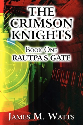 9781451249750: The Crimson Knights: Book One: Rautpa's Gate