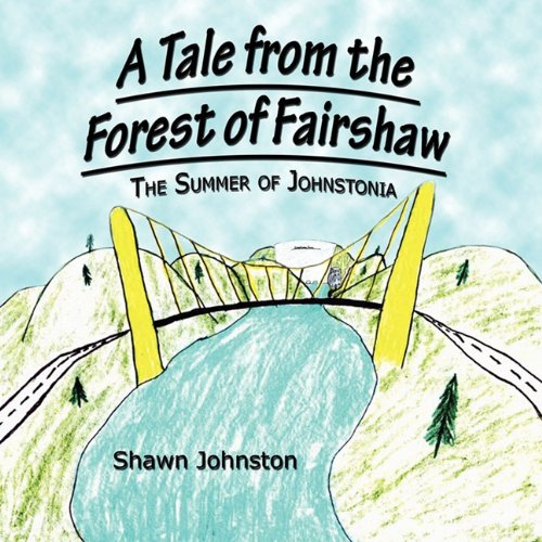 9781451251098: A Tale from the Forest of Fairshaw: The Summer of Johnstonia