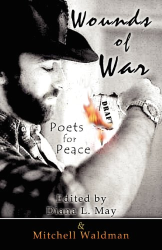 9781451253337: Wounds of War: Poets for Peace