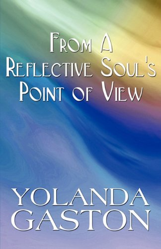 9781451254730: From a Reflective Soul's Point of View