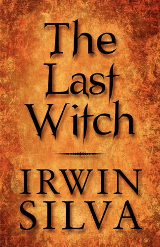 9781451261844: The Last Witch