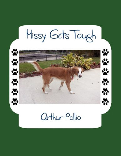 Missy Gets Tough: Arthur Pollio
