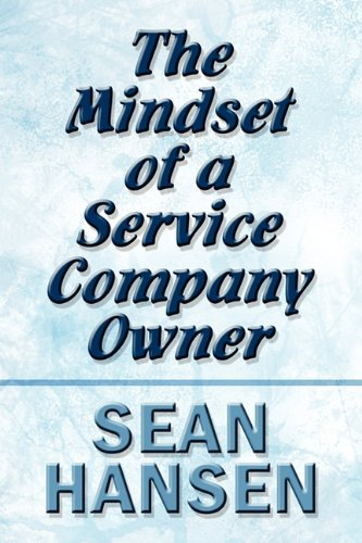 9781451269741: The Mindset of a Service Company Owner