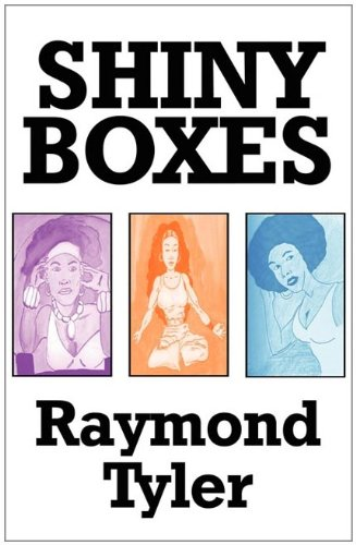 Shiny Boxes: Tayler, Raymond