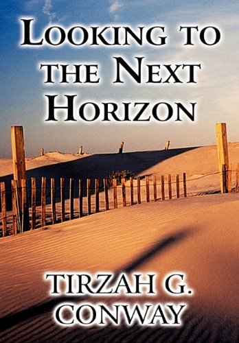 Looking to the Next Horizon: Tirzah G. Conway