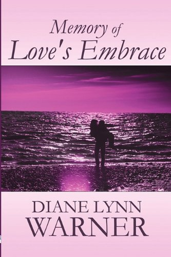 9781451276787: Memory of Love's Embrace
