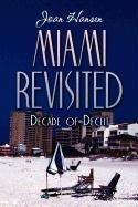 Miami Revisited: Decade of Deceit: Joan Hansen