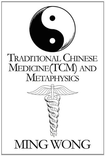 9781451277357: Traditional Chinese Medicine(tcm) and Metaphysics