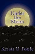 9781451277739: Under the Moon