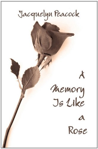 9781451281583: A Memory Is Like a Rose