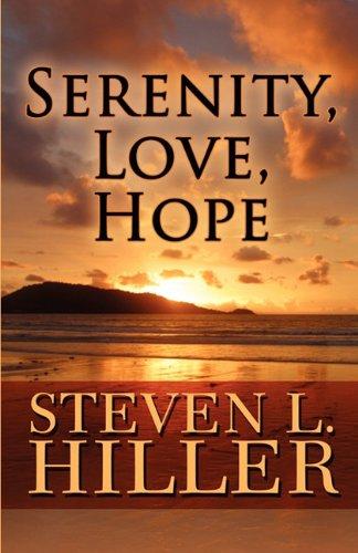 9781451282993: Serenity, Love, Hope