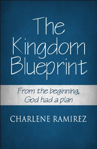 9781451286083: The Kingdom Blueprint: From the beginning, God had a plan