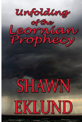 9781451293708: Unfolding of the Leornian Prophecy