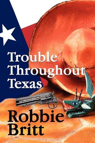 Trouble Throughout Texas: Britt, Robbie