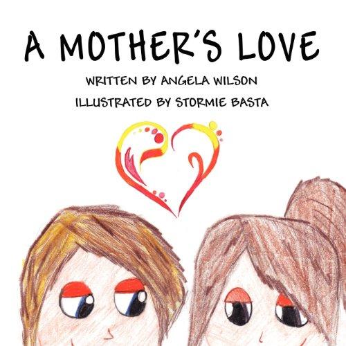 A Mothers Love: Angela Wilson