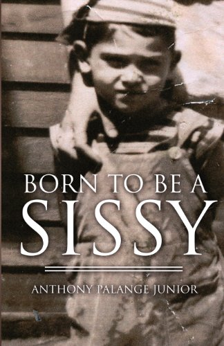 9781451299922: Born to Be a Sissy