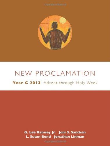 New Proclamation: Year C 2013 : Advent: Joni S. Sancken;