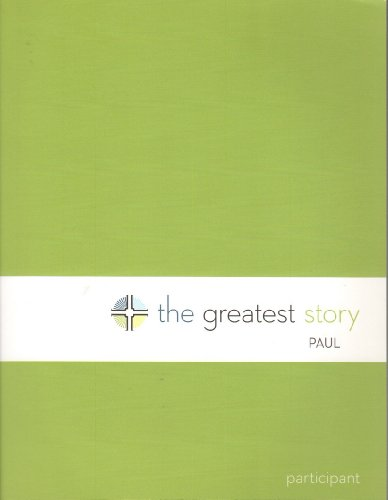 9781451423860: The Greatest Story: Paul Participant Guide (Multidenominational)
