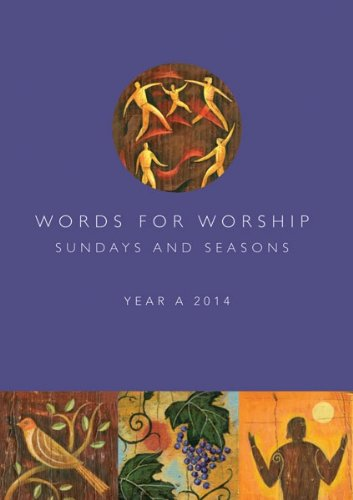 9781451425666: Words for Worship: Sundays and Seasons, Year A 2014