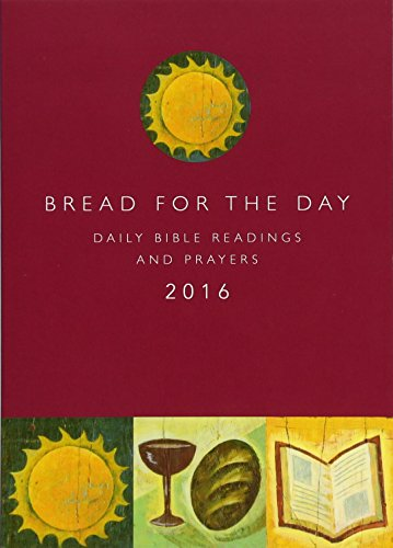 Bread for the Day 2016 (Sunday and Seasons)