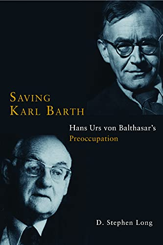 9781451470147: Saving Karl Barth: Hans Urs von Balthasar's Preoccupation