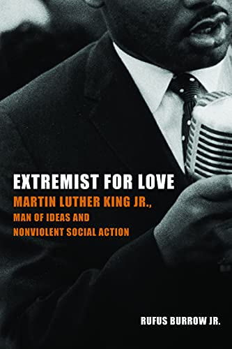 9781451470208: Extremist for Love: Martin Luther King Jr., Man of Ideas and Nonviolent Social Action