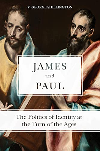 9781451482133: James and Paul the Politics of Identity at the Turn of the Ages