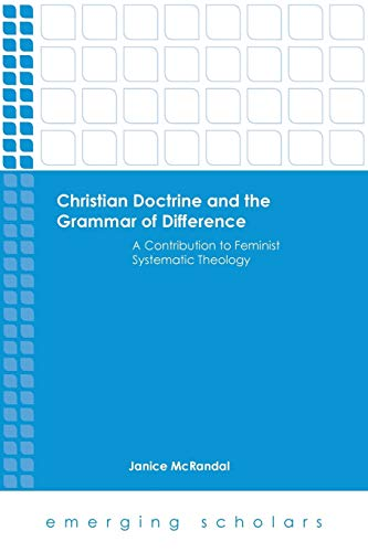Christian Doctrine and the Grammar of Difference (Paperback): Janice Mcrandal