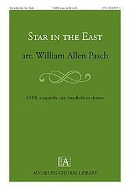 9781451485974: Star in the East Composed By William Allen Pasch. For Satb Choir. Christmas, Epiphany. Difficulty: Easy-medium. Octavo.