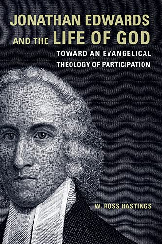 9781451487695: Jonathan Edwards and the Life of God: Toward an Evangelical Theology of Participation