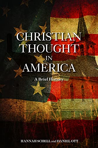 Christian Thought in America: A Brief History: Daniel Ott