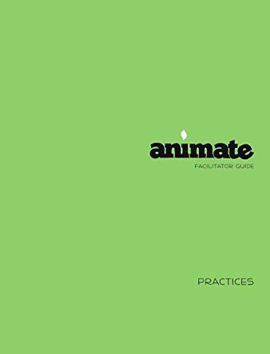 9781451490046: Animate Practices Facilitator Guide
