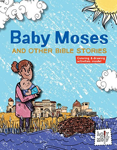9781451499964: Baby Moses and Other Bible Stories (Holy Moly Bible Storybooks)