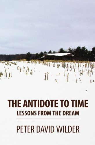9781451500004: The Antidote to Time: Lessons from the Dream