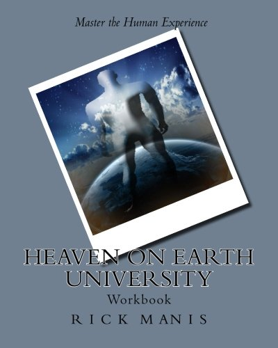 9781451501001: Heaven on Earth University: Life Mastery Course